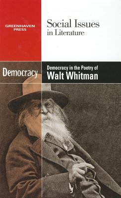 Democracy in the Poetry of Walt Whitman By Riggs, Thomas (EDT)