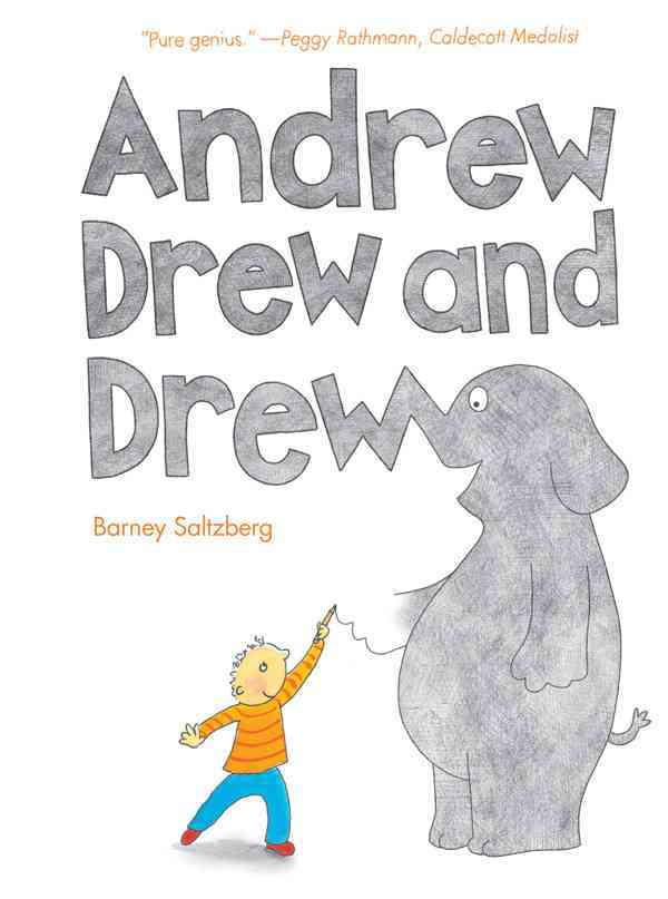 Andrew Drew and Drew By Saltzberg, Barney